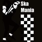 Ska Mania de Various Artists