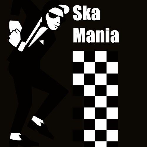 Ska Mania by Various Artists