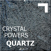 Crystal powers: Quartz de Various Artists