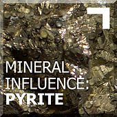 Mineral Influence: Pyrite de Various Artists