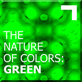 The Nature of Colors: Green de Various Artists
