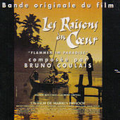 Les Raisons Du Coeur von Bruno Coulais