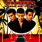 Where Do You Go (Re-Recorded / Remastered) de No Mercy