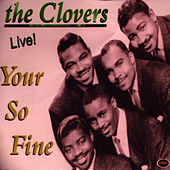 Your So Fine by The Clovers