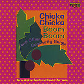 Chicka Chicka Boom Boom and Other Coconutty Songs by John Archambault and David Plummer