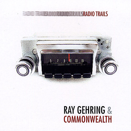 Radio Trails by Ray Gehring