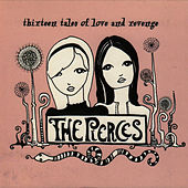 Thirteen Tales Of Love And Revenge de The Pierces