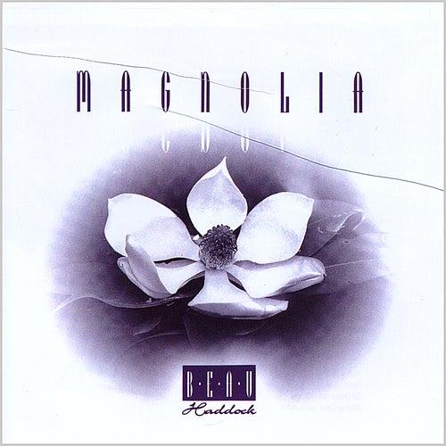 Magnolia by Beau Haddock