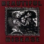 Beautiful Disease by The Beautiful Disease