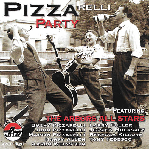 BUCKY PIZZARELLI'S PIZZArelli Party by Various Artists