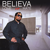 Love or Hate by Believa