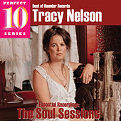 The Soul Sessions: Essential Recordings de Tracy Nelson