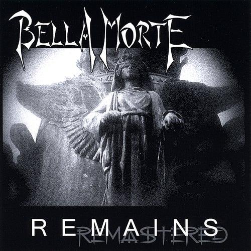 Remains by Bella Morte