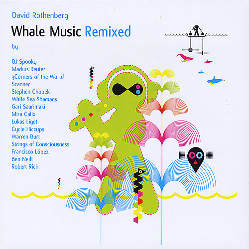 Whale Music Remixed by Various Artists