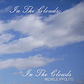 In the Clouds by Michele Ippolito
