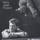 Perry Joslin Project by Perry Joslin