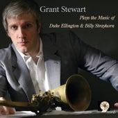 Plays the Music of Duke Ellington & Billy Strayhorn by Grant Stewart