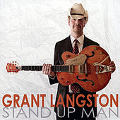 Stand Up Man by Grant Langston