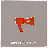 Shout by Attaboy