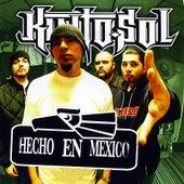 Hecho En Mexico by Kinto Sol