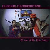 Picnic With The Dead by Phoenix Thunderstone