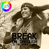 Break on Through (To the Other Side) 2 von Various Artists