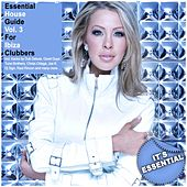 Essential House Guide, Vol. 3 - For Ibiza Clubbers by Various Artists