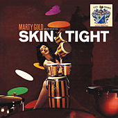 Skin Tight de Marty Gold