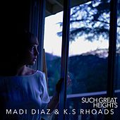Such Great Heights by Madi Diaz