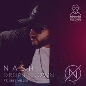 Drop It Down (feat. Abel Miller) von The Nash