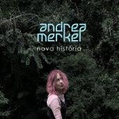 Nova História de Andrea Merkel