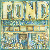 Live at the X-Ray Cafe by Pond