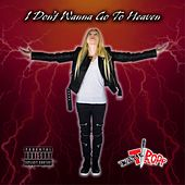 I Don't Wanna Go to Heaven by Katie Tropp