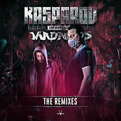 Infected by Madness (The Remixes) by Kasparov