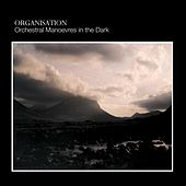 Organisation [Bonus Tracks] by Orchestral Manoeuvres in the Dark (OMD)
