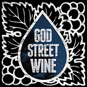 Let Me Know You de God Street Wine
