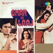 Ghar Ki Laaj (Original Motion Picture Soundtrack) by Various Artists