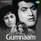 Gumnaam (Original Motion Picture Soundtrack) by Various Artists