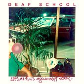 Let's Do This Again Next Week de Deaf School