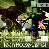 Tech House District, Vol. 2 - EP de Various Artists