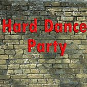 Hard Dance Party - EP by Various Artists