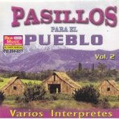 Pasillos Para El Pueblo Vol. 2 by Various Artists