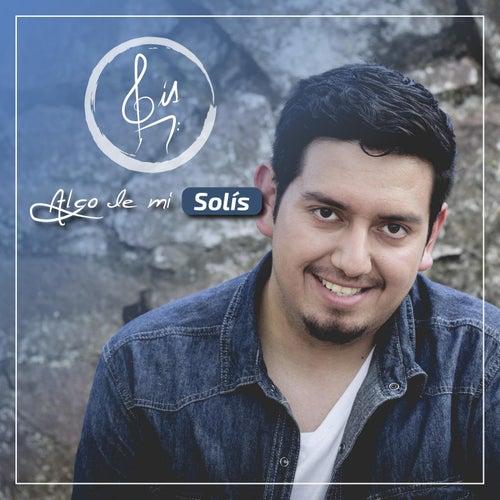Algo de Mi by Solis