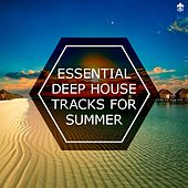 Essential Deep House Tracks for Summer by Various Artists