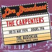 Live Broadcast 31st May 1974  The Budokan, Tokyo von Carpenters