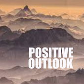 Positive Outlook von Various Artists