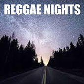 Reggae Nights by Various Artists