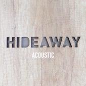 Hideaway (Acoustic) de Dan Owen