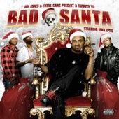 Jim Jones Presents: Bad Santa - Starring Mike Epps by Various Artists