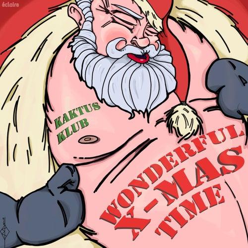 Wonderful X-mas Time de Kaktus Klub
